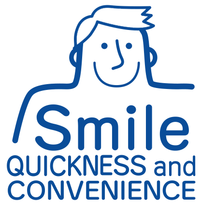 SMILE QUICKNESS and CONVENIENCE